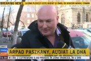 VIDEO - Arpad Paszkany, declarații pe la DNA