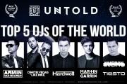 TOP 5 DJ ai lumii, DIMITRI VEGAS&LIKE MIKE,  ARMIN van BUUREN, HARDWELL, MARTIN GARRIX și TIESTO la UNTOLD 2016!
