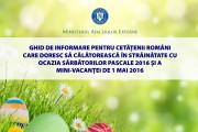 MAE: Ghidul de călătorie pentru Sărbătorile Pascale /Mini-Vacanța de 1 mai 2016