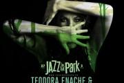 Teodora Enache și Benny Rietveld Quintet deschid festivalul Jazz in the Park 2016 cu un concert de excepție. Scena de muzică clasică și alte 4 trupe, confirmate