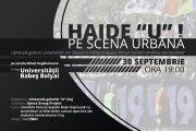 """Haide """"U"""" pe Scena Urbană: cântecele galeriei Universității vor răsuna în inima orașului, într-un concert simfonic extraordinar"""