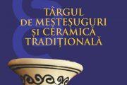 Târg de meșteșuguri și ceramică tradițională la Cluj-Napoca