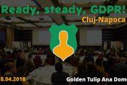 Evenimentul Ready, steady, GDPR ajunge la Cluj-Napoca: provocări și soluții în procesul de adaptare la noile modificări