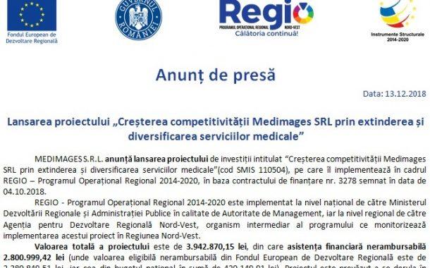 """Anunț lansare proiect - """"Creșterea competitivității Medimages SRL prin extinderea și diversificarea serviciilor medicale"""""""